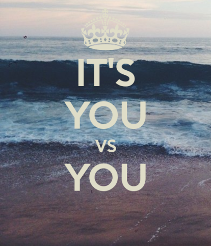 its-you-vs-you-